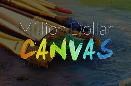 Project – Million Dollar Canvas